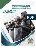 Convocatoria Para Laborar en Los Escuadrones Moviles Antidisturbios Esmad 2