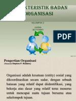 Karakteristik Badan Organisasi