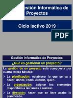 Curso Gestión Informatica de Proyectos 2019