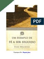Silas Malafaia - Um Exemplo de Fé a Ser Seguido