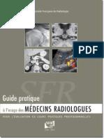 Guide Pratique d'Imagerie Diagnostique à l'Usage Des Médecins Radiologues
