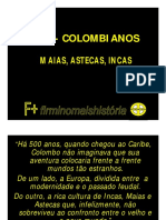 Maias, Astecas e Incas - Slides