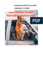 How to Motivate Yourself if You Are Self Employed or In Sales