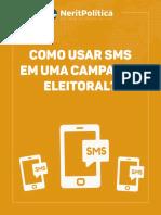 Como usara sms em campanha politica