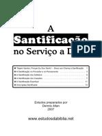 Apostila_A SANTIFICAÇAO no serviço de DEUS_Dennis Alan 2007_mto boa_15pag.pdf