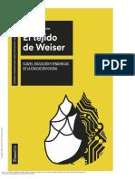 El Tejido de Weiser Claves, Evolución y Tendencias... ---- (Intro)