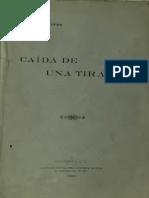 Caída de una tirania  de Rafael Montúfar, Guatemala