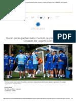 Quem pode ganhar mais chances ou perder espaço no Cruzeiro de Rogério Ceni - 14_08_2019 - UOL Esporte.pdf