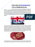 Understand the Value of UK Immigration Lawyers in a Complicated Case.