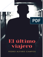 Alfaro Campos Pedro - El Ultimo Viajero