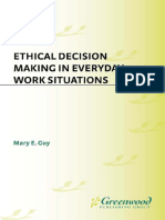 Ethical Decision Making in Everyday Work Situation