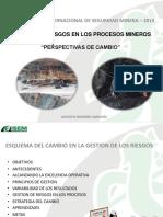 """GESTION DE RIESGOS EN LOS PROCESOS MINEROS """"PERSPECTIVAS DE CAMBIO"""""""