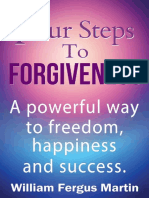 Four Steps to Forgiveness William Fergus Martin