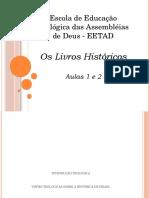 Os Livros Históricos Aulas 1 e 2