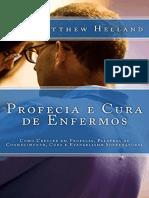 Resumo Profecia Cura Enfermos Crescer Profecia Palavras Conhecimento Cura Evangelismo Sobrenatural Bdae