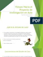 Vistazo Hacia El Proyecto de Investigación en Aula