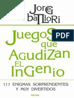 Juegos Que Agudizan El Ingenio - Jorge Batllori Aguilà
