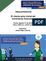 El Cliente Fuente Principal de La Act. Financiera Agosto 31 de 2019