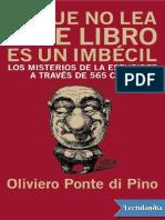 371647969-El-que-no-lea-este-libro-es-un-imbecil-Oliviero-Ponte-di-Pino-pdf.pdf