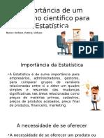 Importância de um trabalho cientifico para Estatística.pptx