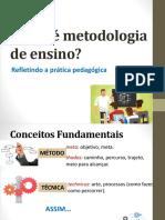 O Que é Metodologia de Ensino