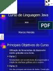 Curso de Linguagem Java 2010 - Marcos Mendes