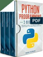 Python Programming 3 Books in 1 Ultimate Beginners, Intermediate