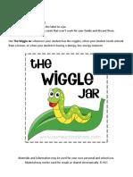 The Wiggle Jar