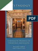 Golitzin, Bucur_Mystagogy. a Monastic Reading of Dionysius Areopagita (2014)