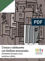 Cças e adl com familiares encarcerados