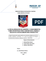 La Revalorizacion de Saberes y Conocimientos Como Estrategia Para Concretar El Modelo Educativo Sociocomunitario Productivo