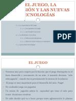 EL JUEGO, LA TV Y LAS NUEVAS TECNOLOGIAS