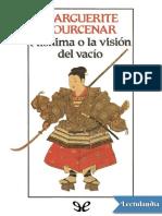 Mishima o la visión del vacío