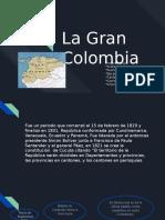 La Gran Colombia .pptx