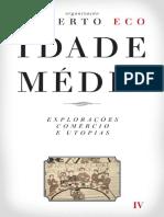 Umberto Eco (Org.) - Idade Média 4 - Explorações, Comércio e Utopias.pdf
