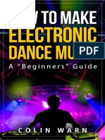 How To Make Electronic Dance Music – A 'Beginners' Guide.pdf