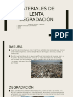 Materiales de Lenta Degradación