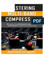 Mastering Multi-Band Compression – 17 Step by Step Multiband Compression Techniques for Getting Fla--ion, Sound Design & Mixing Audio Series – Book 4)_nodrm
