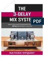 The 3-Delay Mix System – Learn the Exact Framework for Using Delay Perfectly in Any Mix (Audio Engi--ion, Sound Design & Mixing Audio Series – Book 5)_nodrm