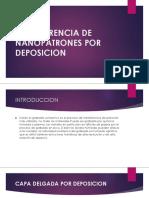 Transferencia de Nanopatrones Por Deposicion