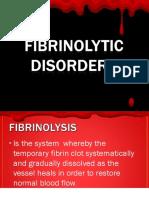 FIBRINOLYTIC DISORDERS.pptx