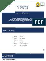 LAPORAN JAGA 21 APRIL 2019.pptx