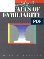Pitfalls of familiarity