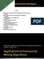 Applications of Community Mining Algorithms