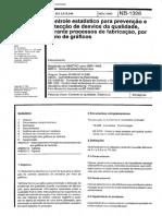 NBR 11469 NB 1326 - Controle estatistico para prevencao e deteccao de desvios da qualidade durante processos de fabricacao por meio de graficos.pdf