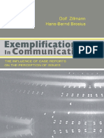 Exemplification in Communication_ the influence of Case Reports on the Perception of Issues - Dolf Zillmann, Hans-Bernd Brosius (Routledge, 2000)