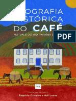 Geografia Historica Do Cafe No Vale Do Rio Paraiba Do Sul