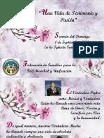 1. Una Vida de Testimonio y Pasión. Sermón en La Iglesia Familiar de Madrid- 1.09.19