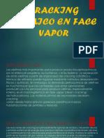 CRACKING TERMICO EN FACE VAPOR.pptx