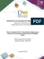 Formato Para La Elaborar La Proyección Del Propio Proceso Formativo en El Programa de Licenciatura- Paso 4, Unidad 3